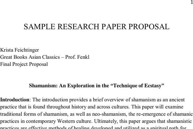 examples of research paper proposals Research paper proposal sample gis 140 / sec a / early fall quarter 2007-08 / chang a research proposal considers your overall topic ideas, your research question.