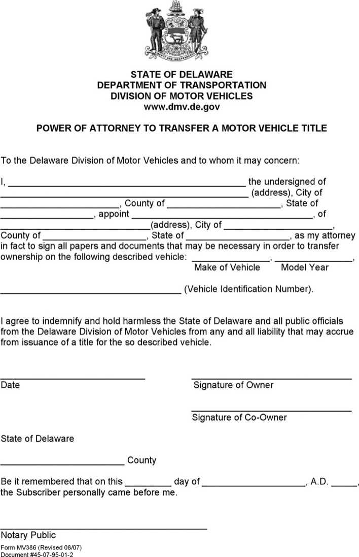 Delaware power of attorney to transfer a motor vehicle for State of colorado power of attorney for motor vehicle only