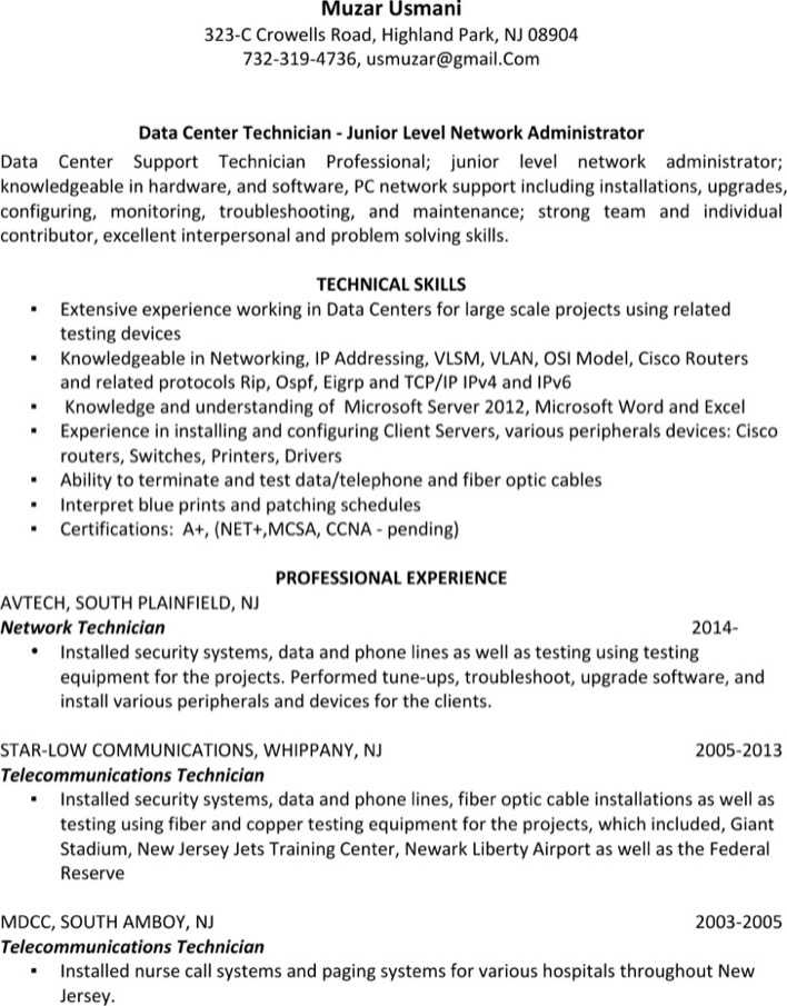 network technician resume Example resumes for this position highlight such skills as installing, maintaining, and troubleshooting local area networks, wide area networks and data communications equipment analyzing and fixing network-related problems reported by users and configuring routers and switches a bachelor's degree is sometimes required for this.