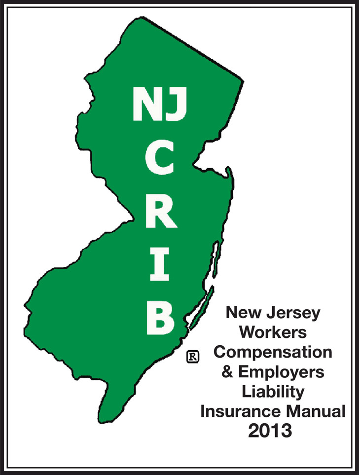 New Jersey Workers Compensation And Employers Liability Insurance Manual 2013